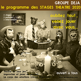 Groupe Deja Stages de théâtre en 2020